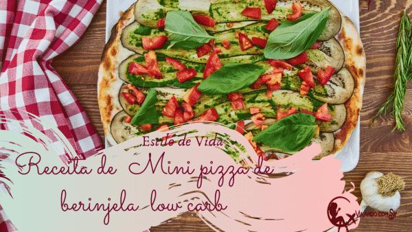 Mini pizza de berinjela low carb